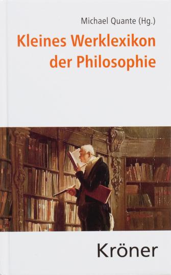Kleines Werklexikon der Philosophie.