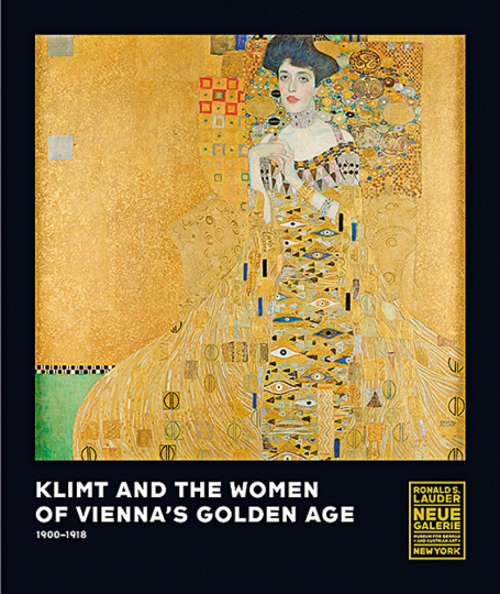 Klimt and the Women of Vienna's Golden Age, 1900-1918.