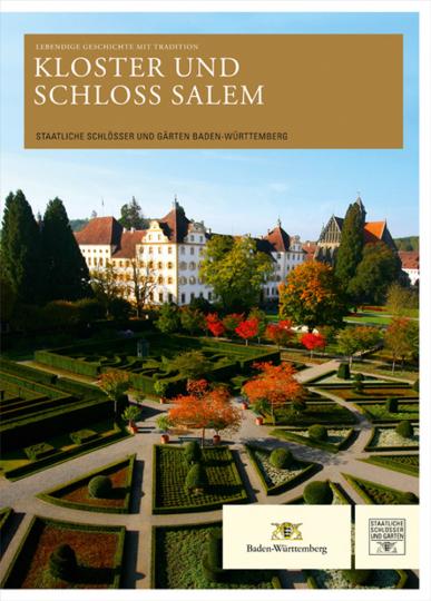 Kloster und Schloss Salem. Lebendige Tradition.