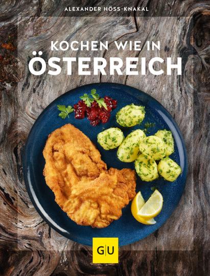 Kochen wie in Österreich.