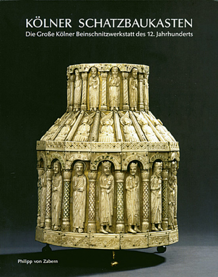 Kölner Schatzbaukasten - Die Große Kölner Beinschnitzerwerkstatt des 12. Jahrhunderts.