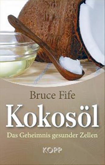 Kokosöl - Das Geheimnis gesunder Zellen