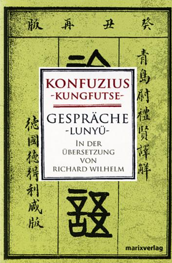 Konfuzius. Gespräche.