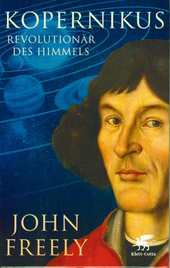 Kopernikus - Revolutionär des Himmels