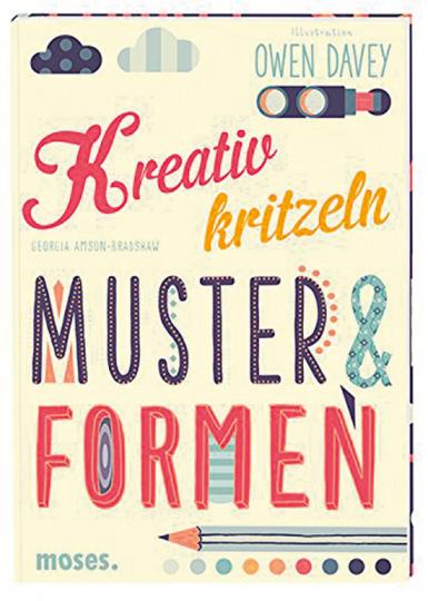 Kreativ Kritzeln. Muster & Formen.