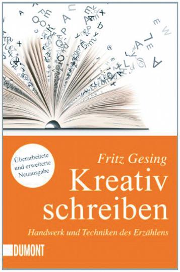 Kreativ Schreiben - Handwerk und Techniken des Erzählens