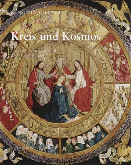 Kreis und Kosmos. Ein restauriertes Tafelbild des 15. Jahrhunderts.