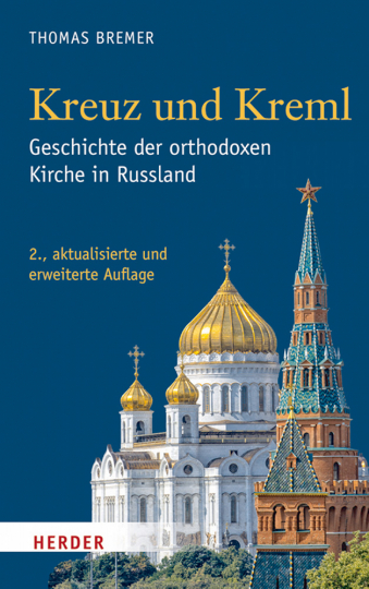 Kreuz und Kreml - Geschichte der orthodoxen Christen in Russland