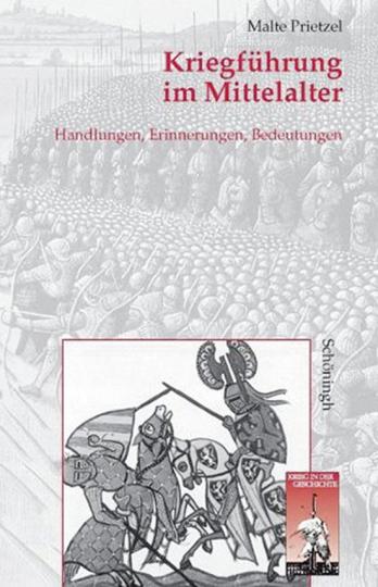 Kriegführung im Mittelalter.