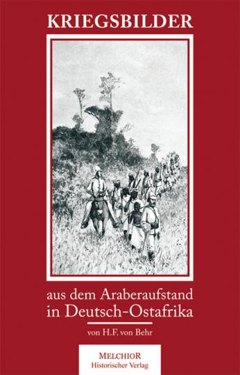Kriegsbilder aus dem Araberaufstand.