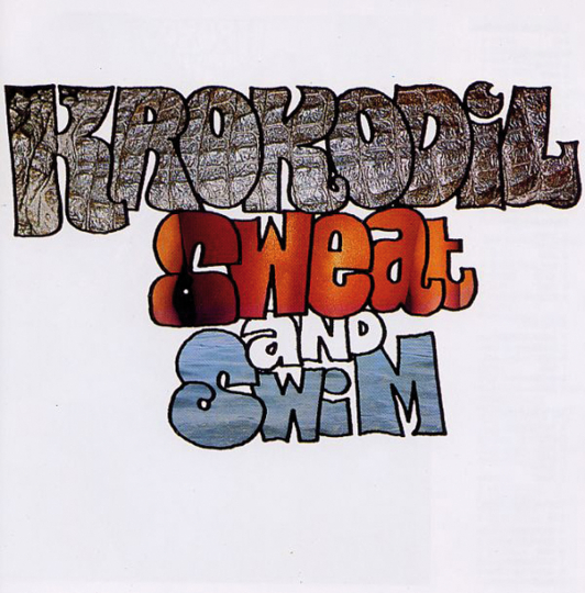 Krokodil. Sweat And Swim. CD.