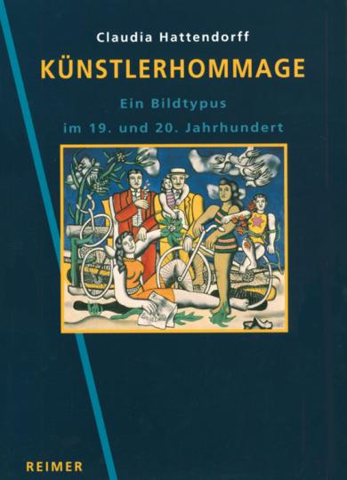 Künstlerhommage - Ein Bildtypus im 19. und 20. Jahrhundert.