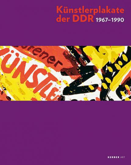 Künstlerplakate der DDR 1967-1990.