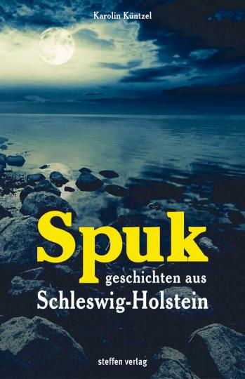 Küntzel , Spukgeschichten aus Schleswig-Holstein