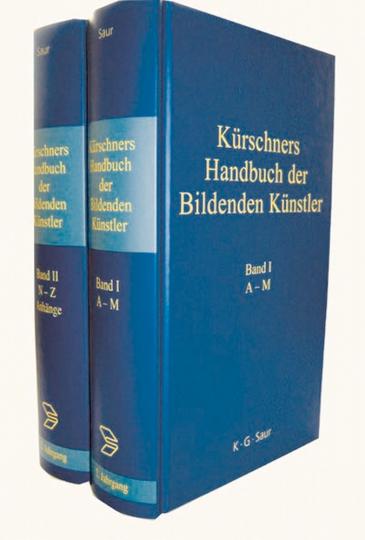Kürschners Handbuch der Bildenden Künstler - Deutschland, Österreich, Schweiz, 2 Bände