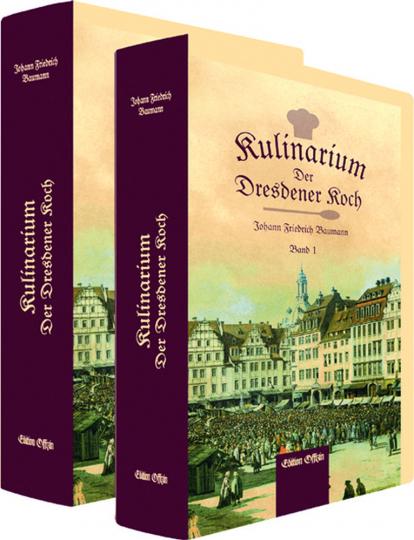 Kulinarium. Der Dresdener Koch oder die vereinigte teutsche, französische und englische Koch-, Brat- und Backkunst in 2 Bänden.