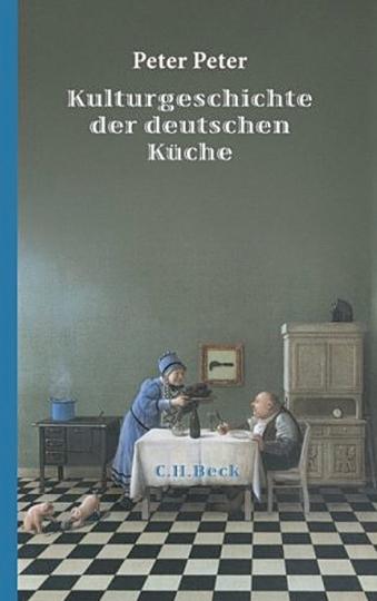 Kulturgeschichte der deutschen Küche.
