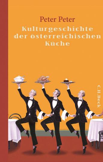 Kulturgeschichte der österreichischen Küche.