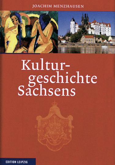 Kulturgeschichte Sachsens.