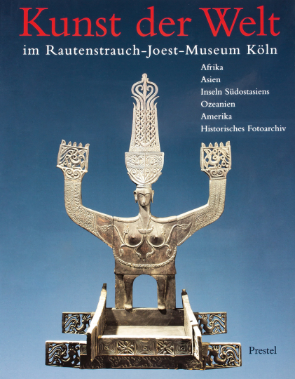 Kunst der Welt im Rautenstrauch-Joest-Museum für Völkerkunde, Köln. Afrika, Asien, Inseln Südostasien, Ozeanien, Amerika, Historisches Fotoarchiv