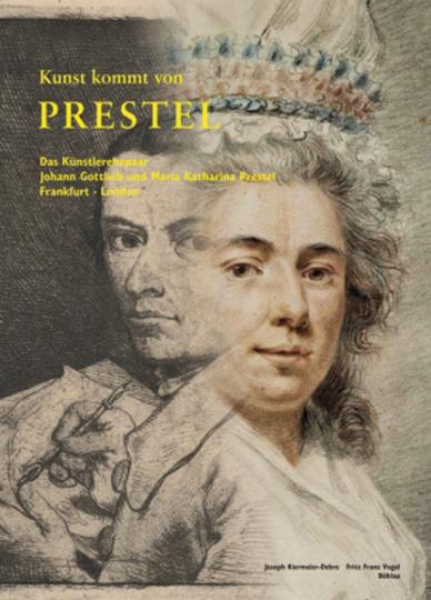 Kunst kommt von Prestel. Das Künstlerehepaar Johann Gottlieb und Maria Katharina Prestel