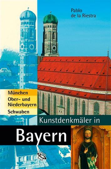 Kunstdenkmäler in Bayern. München, Ober- und Niederbayern, Schwaben.