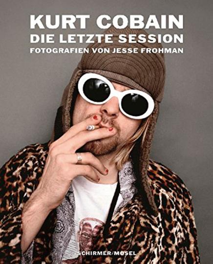Kurt Cobain. Die letzte Session.