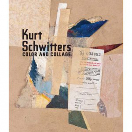 Kurt Schwitters. Color and Collage.