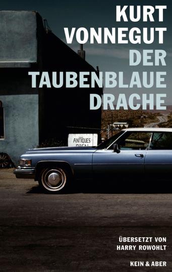 Kurt Vonnegut. Der taubenblaue Drache.