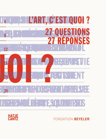 L'art c'est quoi? 27 Questions 27 Reponses.