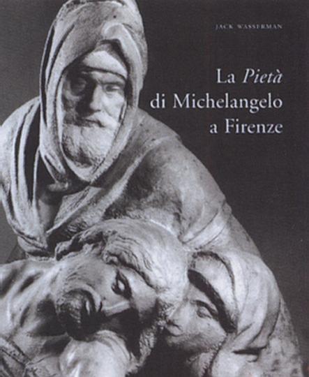 La Pietà di Michelangelo a Firenze.