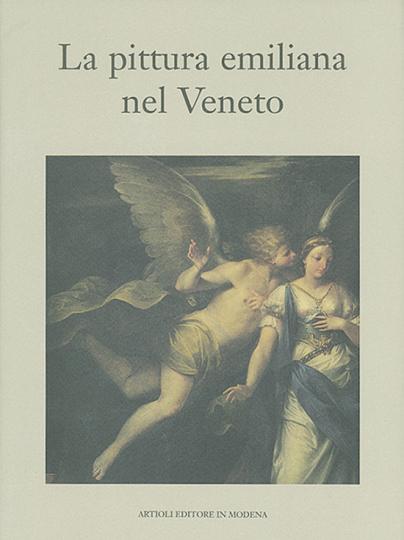 La pittura emiliana nel Veneto