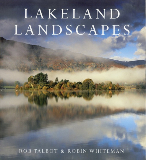 Lakeland Landscapes. Die Seelandschaften des Lake District.