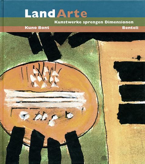 LandArte. Kunstwerke sprengen Dimensionen.