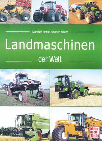 Landmaschinen der Welt
