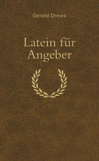 Latein für Angeber.