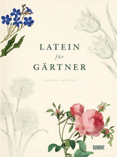 Latein für Gärtner. 3000 botanische Begriffe.