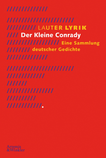 Lauter Lyrik. Der kleine Conrady. Eine Sammlung deutscher Gedichte.