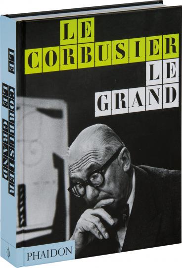 Le Corbusier Le Grand.