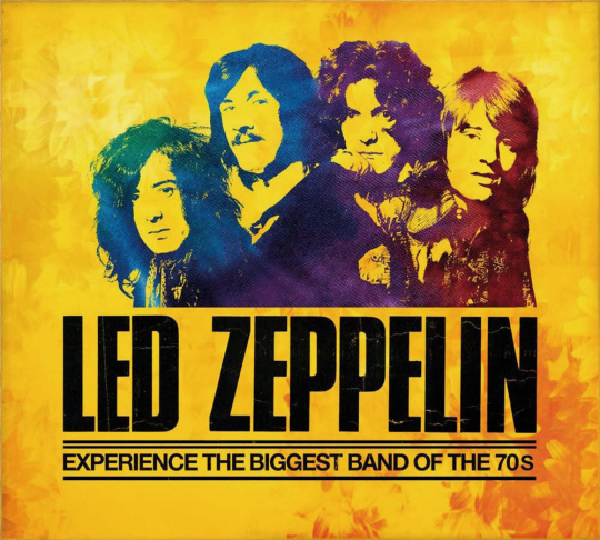 Led Zeppelin. The Story of the Biggest Band of the 70s.