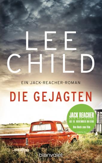 Lee Child. Die Gejagten. Ein Jack-Reacher-Roman.