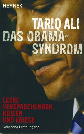 Leere Versprechungen, Krisen und Kriege: Das Obama-Syndrom