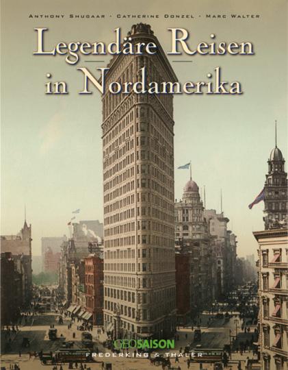Legendäre Reisen in Nordamerika.