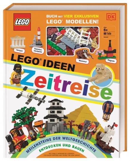Lego Ideen Zeitreise. Buch mit vier exklusiven Lego Modellen. Meilensteine der Weltgeschichte entdecken und bauen.