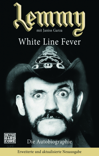 Lemmy - White Line Fever. Die Autobiographie.
