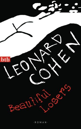 Leonard Cohen. Beautiful Losers. Roman.