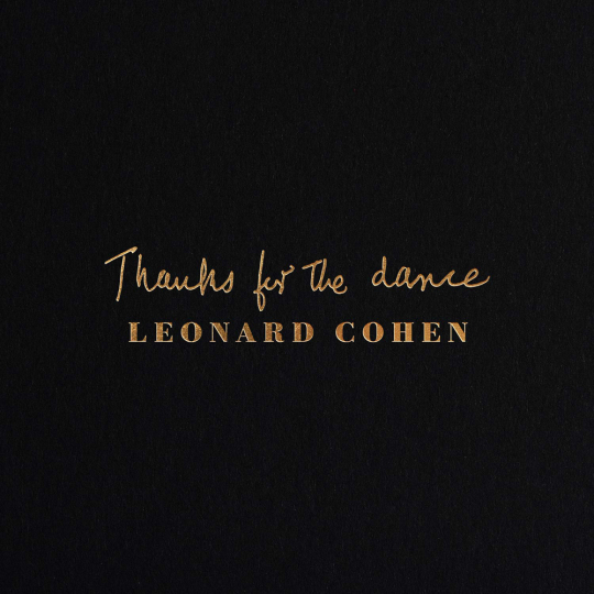 Leonard Cohen. Thanks For The Dance. CD.