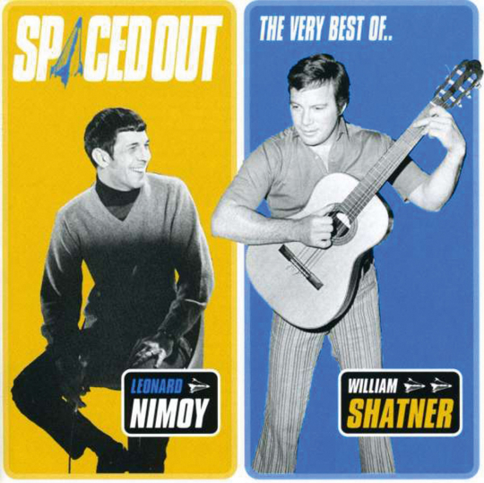Leonard Nimoy & William Shatner. Spaced Out: The Very Best Of. CD.