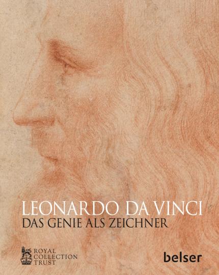 Leonardo da Vinci. Das Genie als Zeichner.