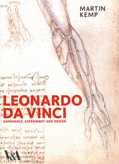 Leonardo da Vinci. Erfahrung, Experiment und Design.